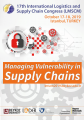 Managing Vulnerability In Supply Chains - 17th International Logistics and Supply Chain Congress