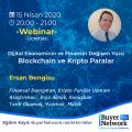 Dijital Ekonominin ve Finansin Değişen Yüzü: Blockchain ve Kripto Paralar